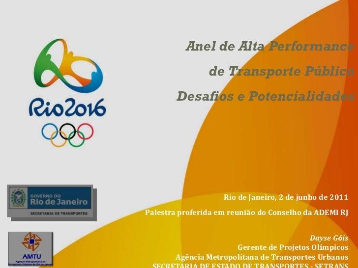 Anel de Alta Performance                de Transporte Público        Desafios e Potencialidades                    Rio de ...