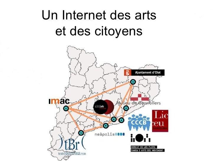 Un Internet des arts  et des citoyens