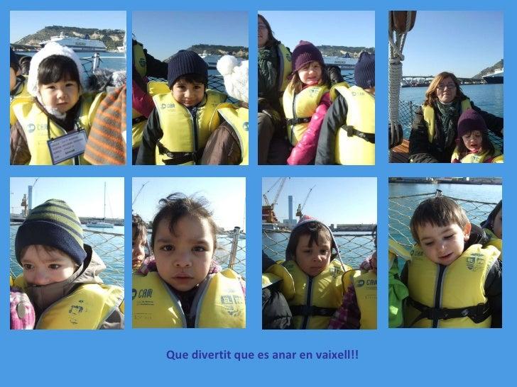 Que divertit que es anar en vaixell!!