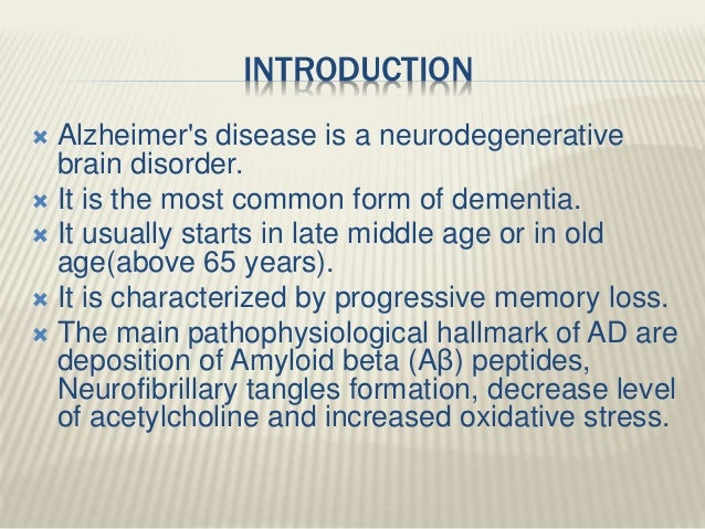 introduction to alzheimer s Of people with alzheimer's disease is expected to occur between 2000 and 2050,  and those with moderate or severe disease may number as many as.