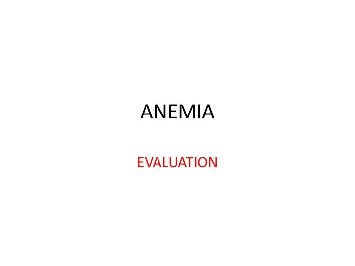 ANEMIAEVALUATION