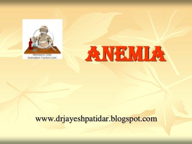 Anemiawww.drjayeshpatidar.blogspot.com