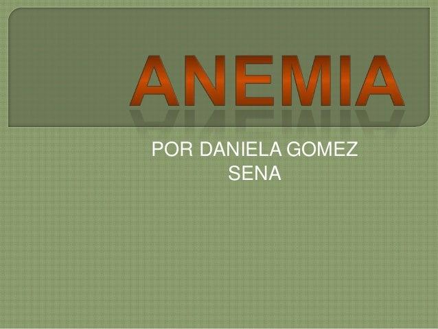 POR DANIELA GOMEZ SENA