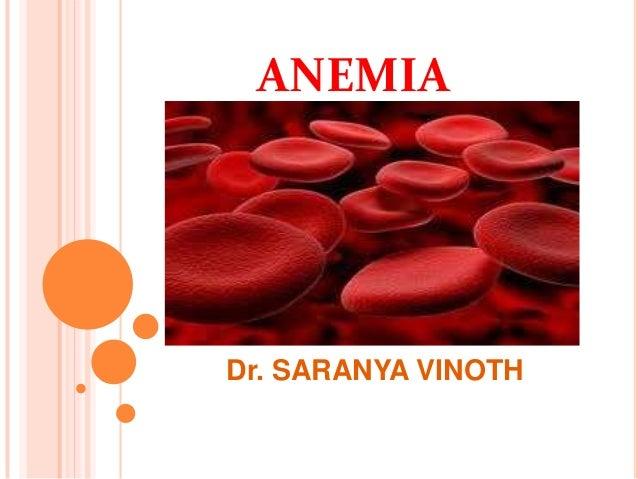 ANEMIA Dr. SARANYA VINOTH