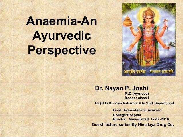 Anemia an ayurvedic perspective- Dr  Nayan joshi