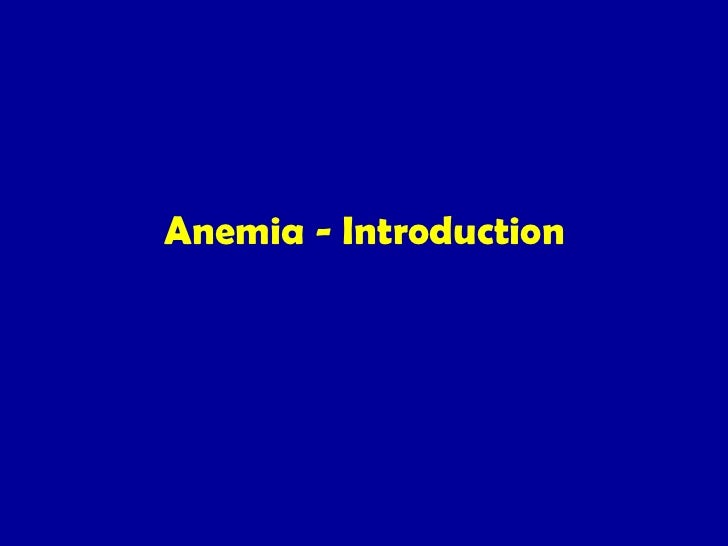 Anemia - Introduction