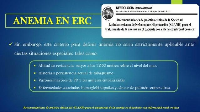 ETIOLOGIA DE LA ANEMIA EN ERC  La causa principal de la anemia en los pacientes con ERC es la producción insuficiente de ...