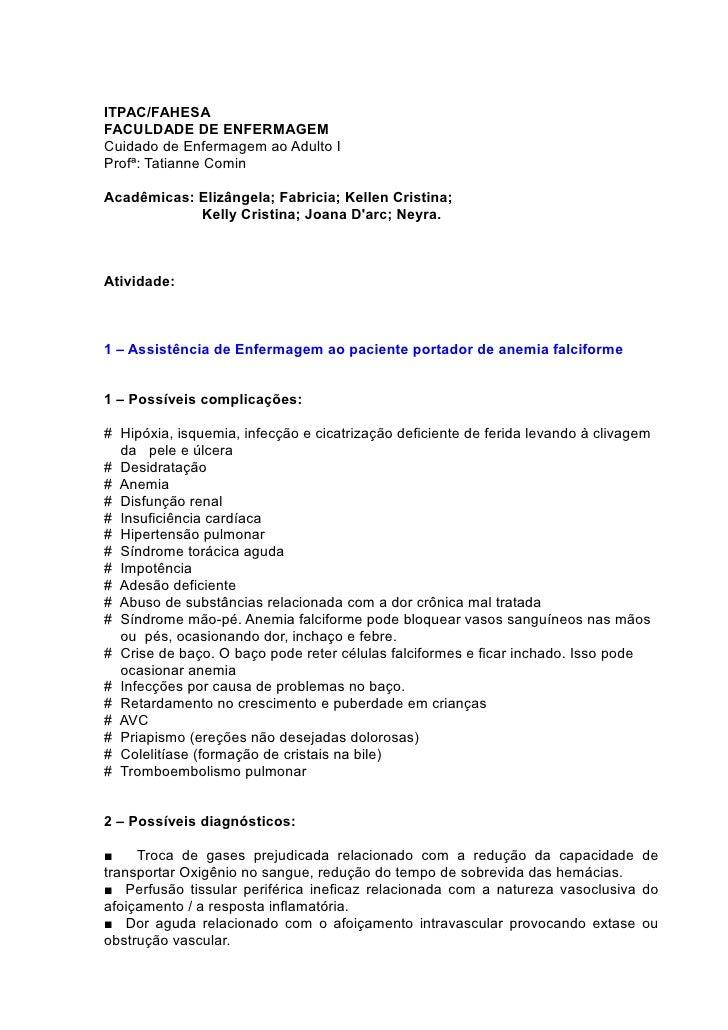 ITPAC/FAHESAFACULDADE DE ENFERMAGEMCuidado de Enfermagem ao Adulto IProfª: Tatianne CominAcadêmicas: Elizângela; Fabricia;...