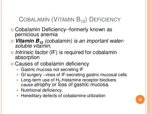 COBALAMIN (VITAMIN B12) DEFICIENCY  Cobalamin Deficiency--formerly known as pernicious anemia  Vitamin B12 (cobalamin) i...