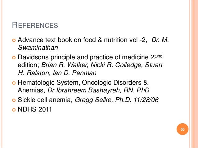REFERENCES  Advance text book on food & nutrition vol -2, Dr. M. Swaminathan  Davidsons principle and practice of medici...