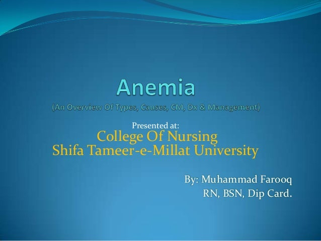 Presented at:  College Of Nursing Shifa Tameer-e-Millat University By: Muhammad Farooq RN, BSN, Dip Card.
