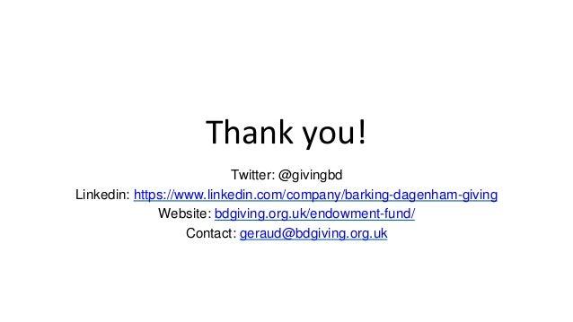 Thank you! Twitter: @givingbd Linkedin: https://www.linkedin.com/company/barking-dagenham-giving Website: bdgiving.org.uk/...