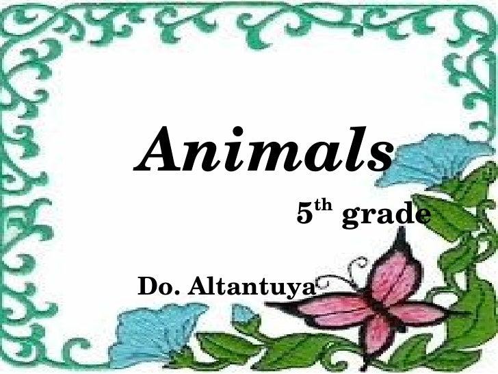 Animals    5 grade                    th    Do.Altantuya