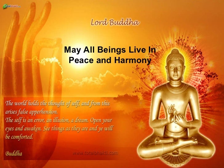 May All Beings Live In Peace and Harmony