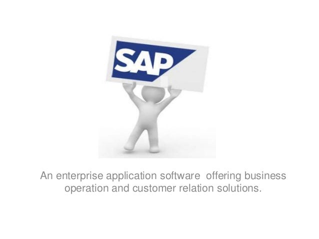 An enterprise application software offering business    operation and customer relation solutions.