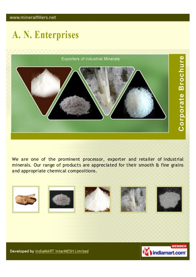 We are one of the prominent processor, exporter and retailer of industrialminerals. Our range of products are appreciated ...