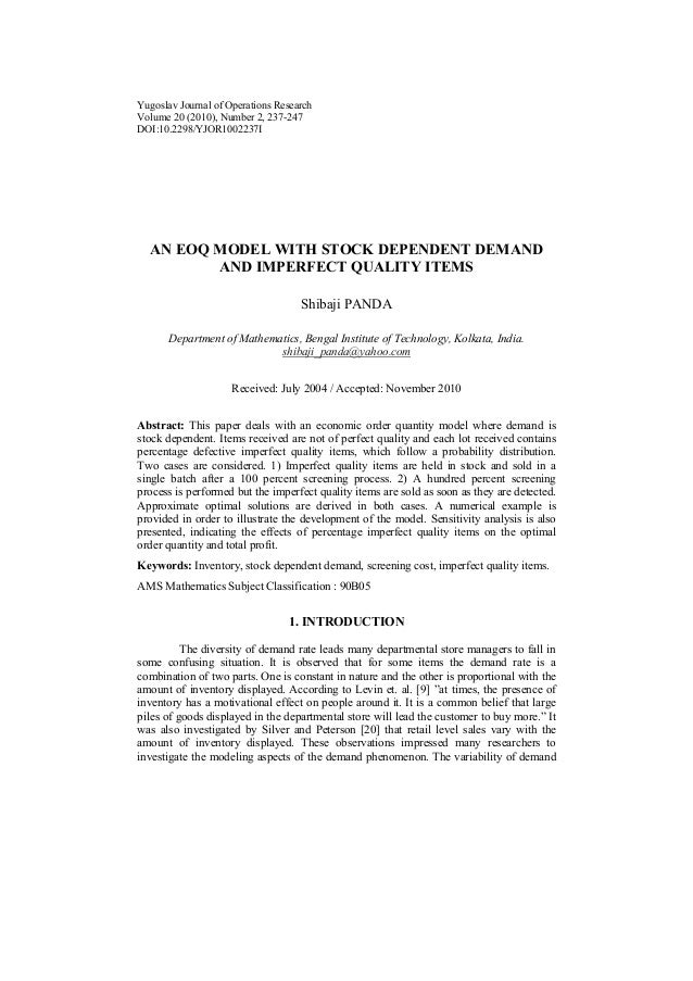 Yugoslav Journal of Operations Research Volume 20 (2010), Number 2, 237-247 DOI:10.2298/YJOR1002237I AN EOQ MODEL WITH STO...