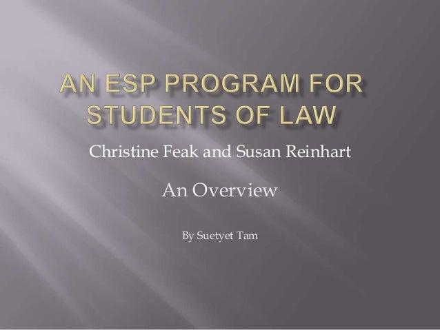 Christine Feak and Susan Reinhart An Overview By Suetyet Tam