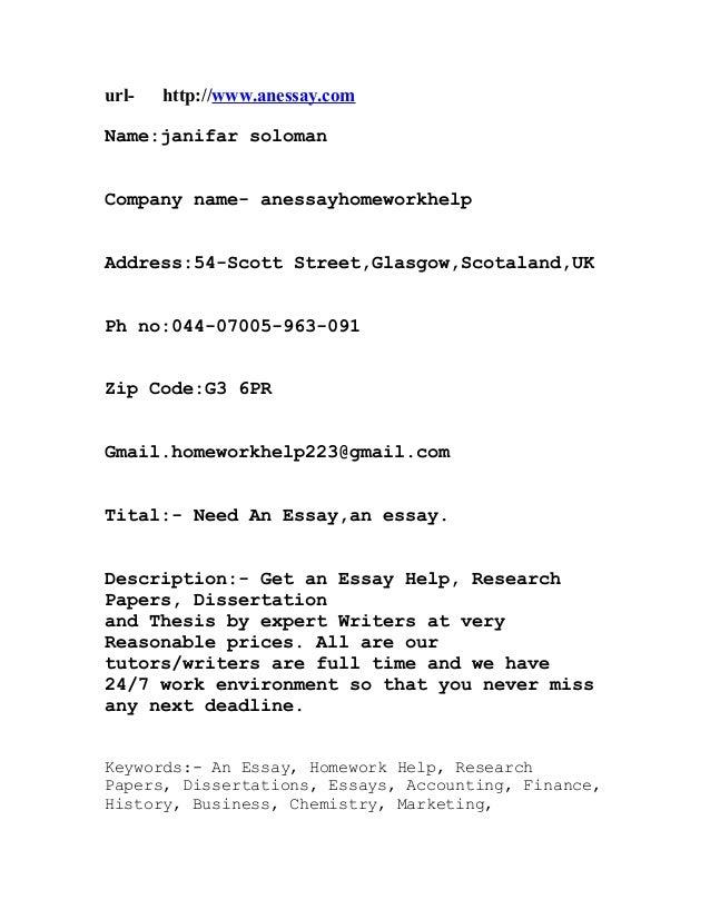 url-   http://www.anessay.comName:janifar solomanCompany name- anessayhomeworkhelpAddress:54-Scott Street,Glasgow,Scotalan...