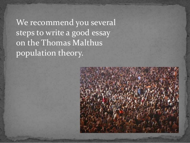 malthusian an essay on the principle of population Malthusian thesis definition + create new flashcard  total population would eventually reach a  in his 1797 work 'an essay on the principle of population as it.