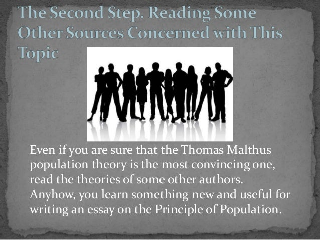 an analysis of the theories of thomas malthus in the principle of population An essay on the principle of population  contemporary economic theory, but now malthus is  the principle of population thomas robert malthus, geoffrey.