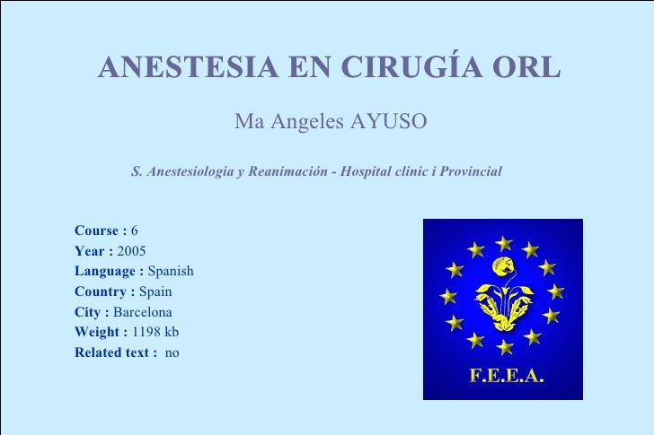 ANESTESIA EN CIRUGIA ORL                 CIRUGÍA                          Ma Angeles AYUSO          S. Anestesiología y Re...