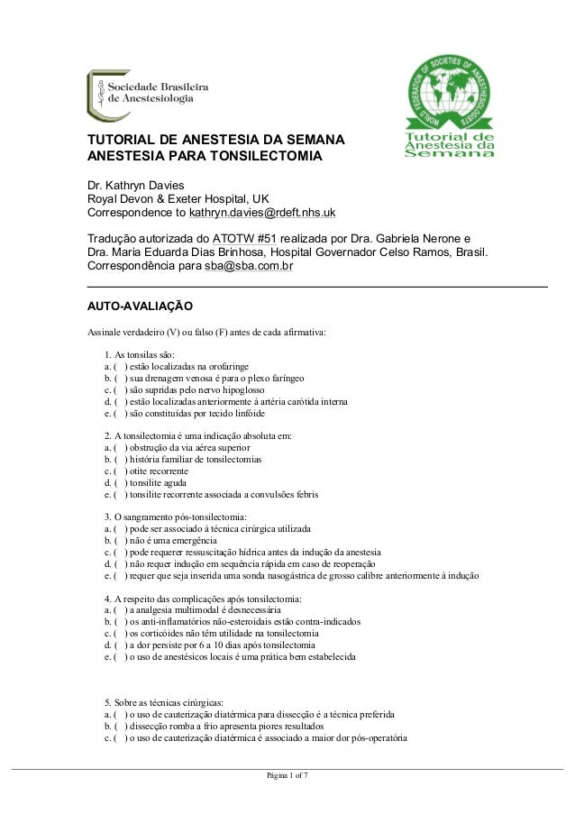 Página 1 of 7 TUTORIAL DE ANESTESIA DA SEMANA ANESTESIA PARA TONSILECTOMIA Dr. Kathryn Davies Royal Devon & Exeter Hospita...