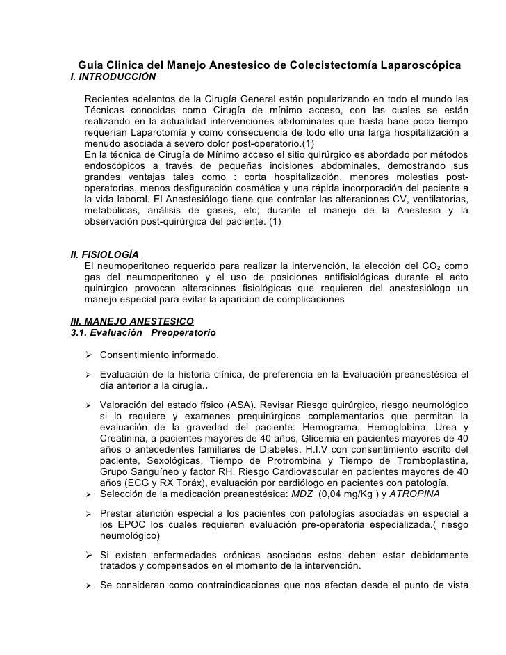 Guia Clinica del Manejo Anestesico de Colecistectomía Laparoscópica I. INTRODUCCIÓN     Recientes adelantos de la Cirugía ...