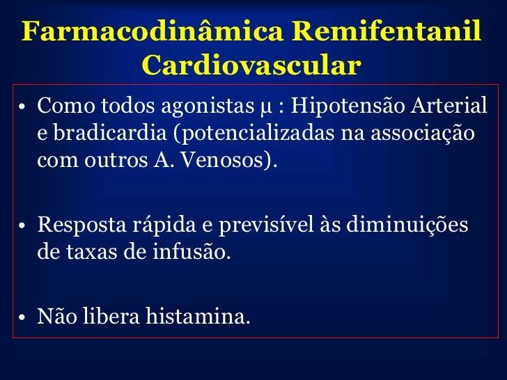 • Obstetrícia:                    RemifentanilContra indicado para analgesia periduaral        (glicina na formulação)Rápi...