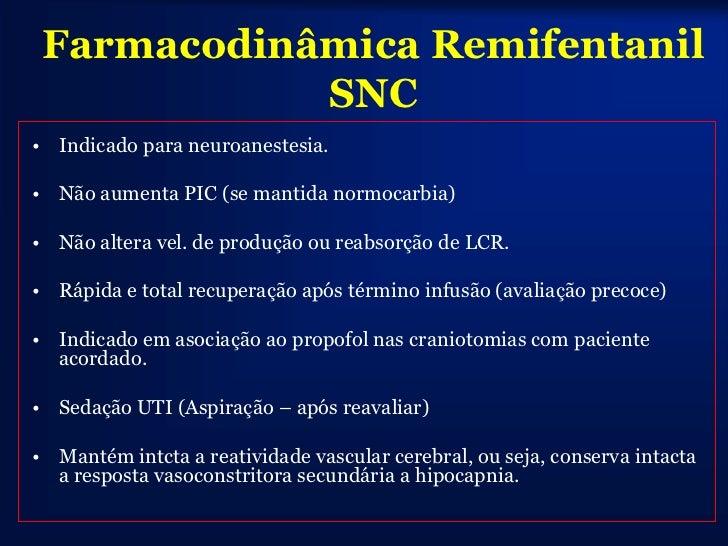 • Obesidade:                         Remifentanil O.M. relacionada com restrição ventilatória relacionada à obesidade (que...