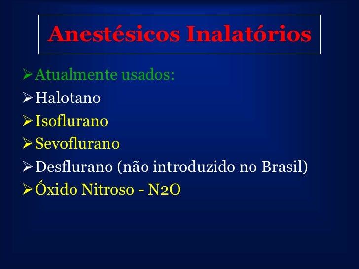 Anestésicos Inalatórios (Ais)Pressão             Pressão              PressãoParcial             Parcial              Parc...