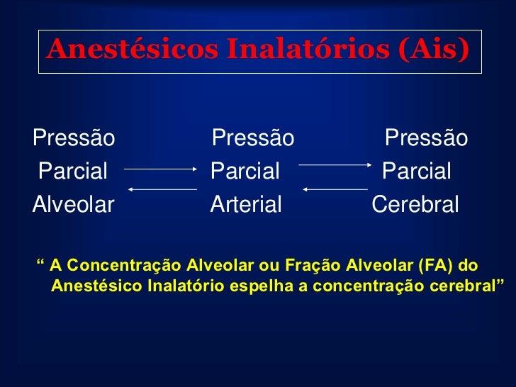 Relação Potência e Coeficiente        Partição Óleo/Gás      AIs              CAM          Coef. Particão   Halotano      ...