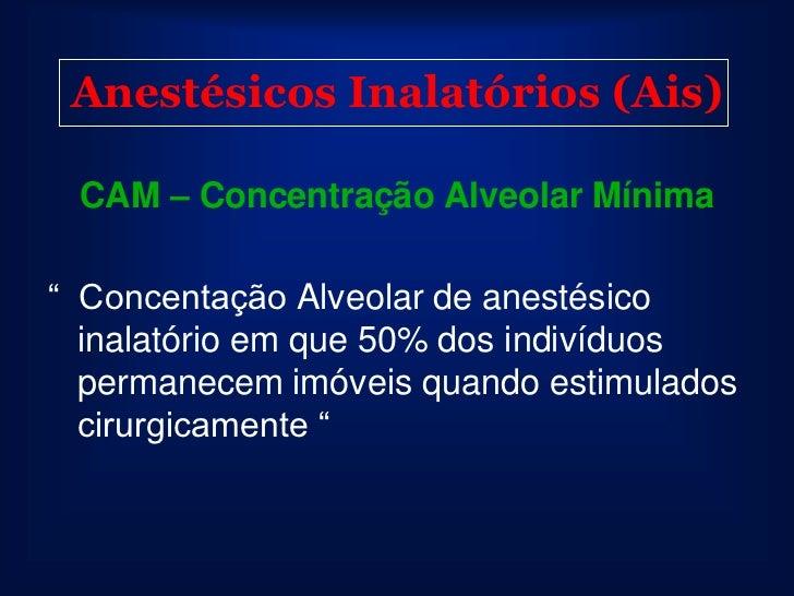 Anestésicos Inalatórios (Ais) Em Anestesia Clínica: Sistema deve ser ajustado para administrar a Dose Eficaz (DE 95) –  ...
