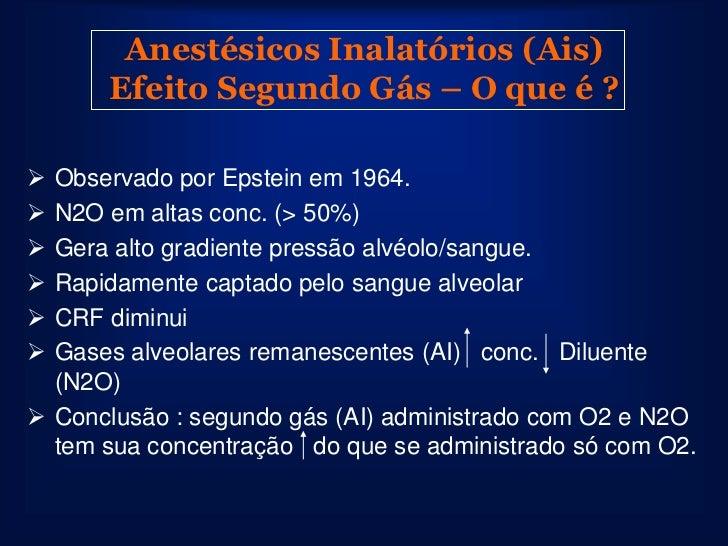 Farmacocinética dos Ais              Captação, Distribuição e                    Eliminação• Término Cirurgia.• Desligados...