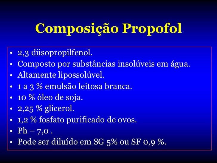 KeO Propofol• t½KeO = 2,6 minutos.• Equilíbrio entre C.plasmática e sítio de  efeito é lento (8 – 10 minutos).• Doses elev...