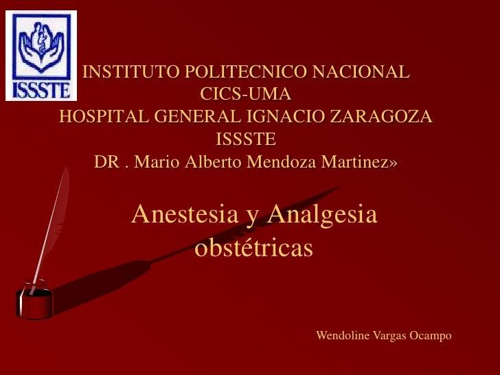 INSTITUTO POLITECNICO NACIONAL<br />CICS-UMA<br />HOSPITAL GENERAL IGNACIO ZARAGOZA<br />ISSSTE <br />DR . Mario Alberto M...
