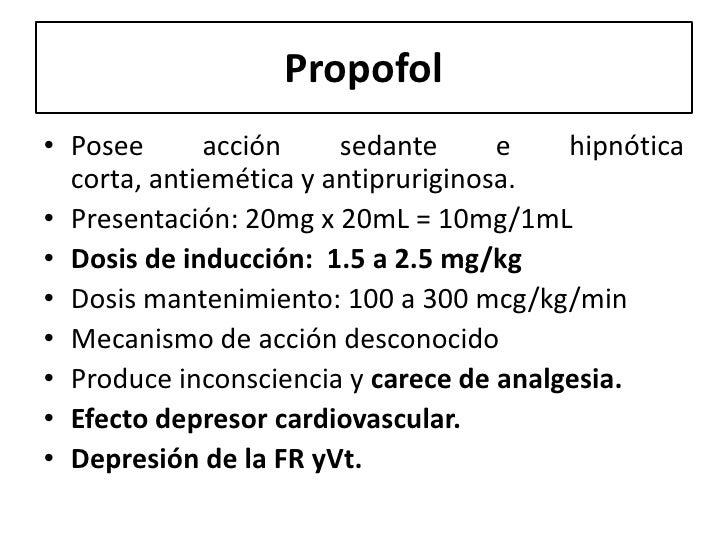 Propofol• Posee      acción     sedante      e   hipnótica  corta, antiemética y antipruriginosa.• Presentación: 20mg x 20...