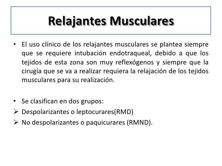 RMND• También se unen a los receptores postsinápticos  nicotínicos, pero actúa como antagonistas competitivos.• Como conse...