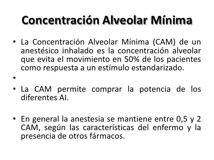 Halotano   MAC 0.8%   Mantenimiento 1.0% -1.5%   Solubilidad Sangre/Gas 2.36    Inducción y recuperación relativamente...