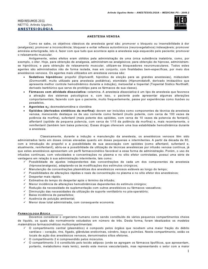 Arlindo Ugulino Netto – ANESTESIOLOGIA – MEDICINA P5 – 2009.2MED RESUMOS 2011NETTO, Arlindo Ugulino.ANESTESIOLOGIA        ...