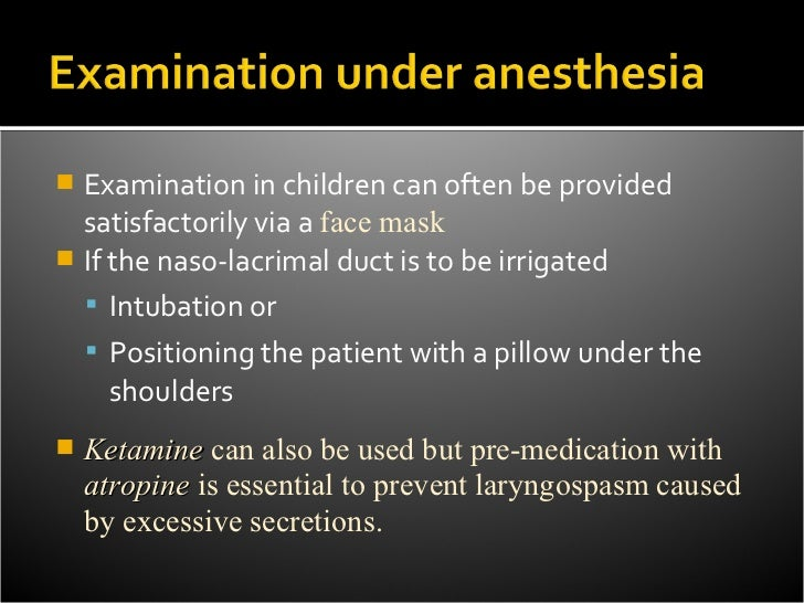 Anesthesia for Ophthalmic sx edit