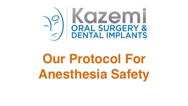 Our Protocol For Anesthesia Safety