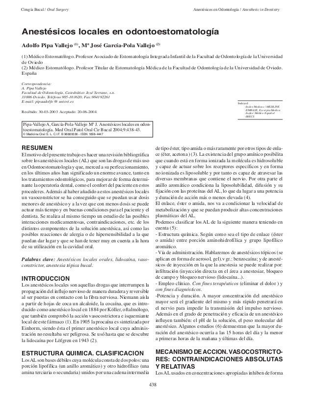 Cirugía Bucal / Oral Surgery Anestésicos en Odontología / Anesthetic in Dentistry 438 RESUMEN El motivo del presente traba...
