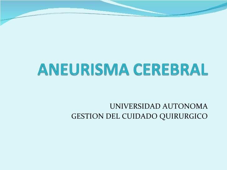 UNIVERSIDAD AUTONOMA GESTION DEL CUIDADO QUIRURGICO
