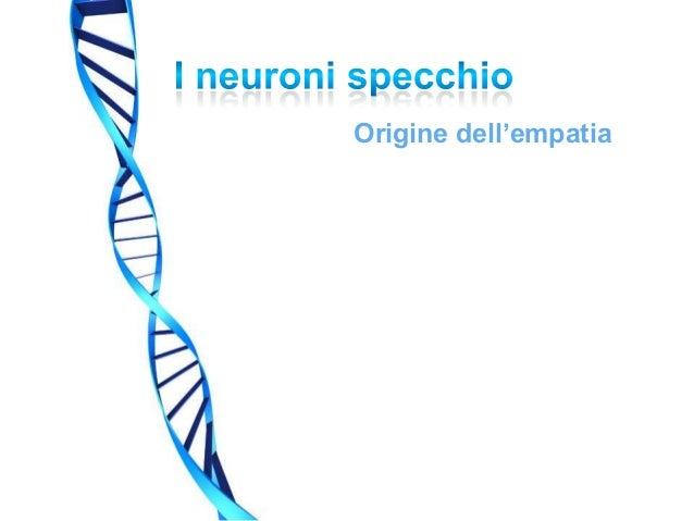 Neuroni specchio - Neuroni a specchio ...