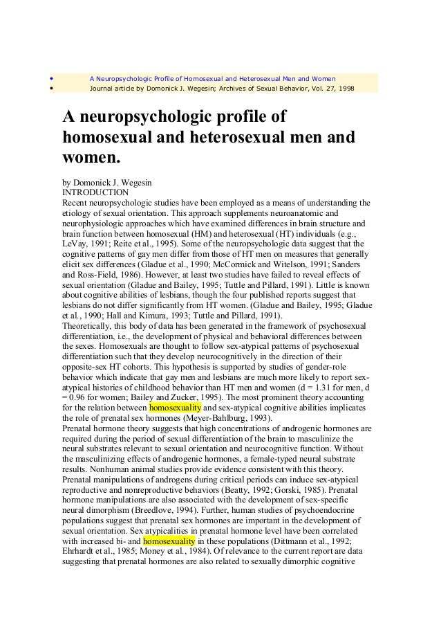 •          A Neuropsychologic Profile of Homosexual and Heterosexual Men and Women•          Journal article by Domonick J...