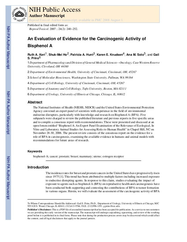 An Evaluation of Evidence for the Carcinogenic Activity of Bisphenol A Ruth A. Keri1, Shuk-Mei Ho2, Patricia A. Hunt3, Kar...