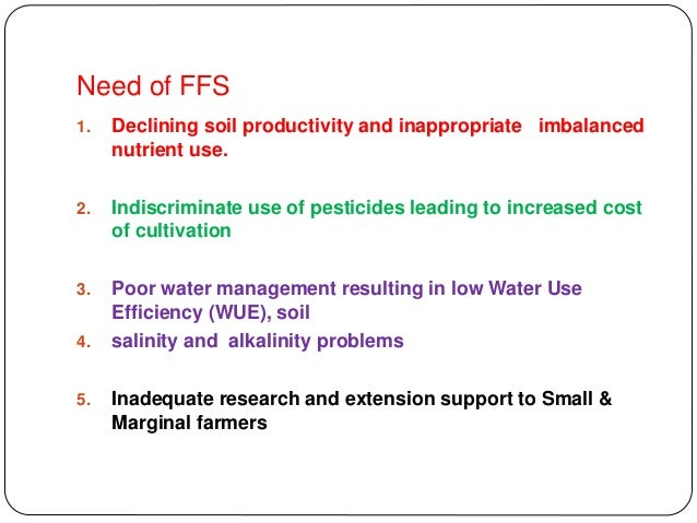 4. OBJECTIVES OF FARMER FIELD SCHOOL