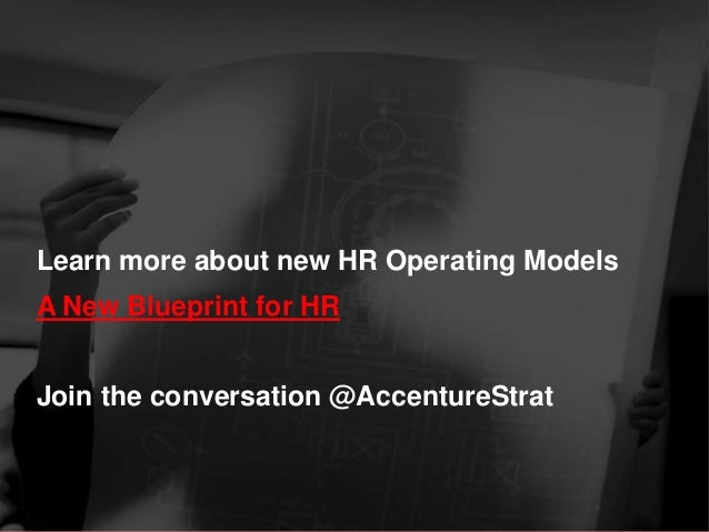 Learn more about new HR Operating Models A New Blueprint for HR  Join the conversation @AccentureStrat