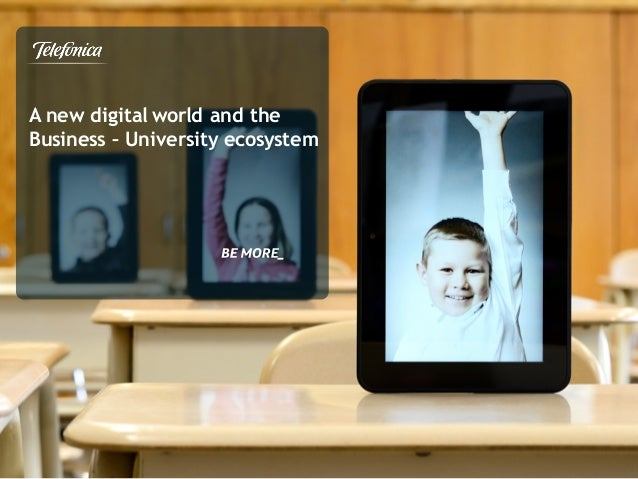 A new digital world and the Business – University ecosystem
